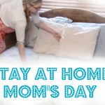 Glimpse of a Stay At Home Mom's Day