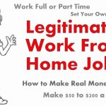 Legitimate Work from Home Jobs Legit Online Jobs Earn $100 -$200 per Day