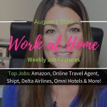 Top Work at Home Jobs | At Home Moms | Travel – Omni Hotels – Amazon – Delta and more